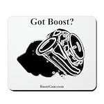 Got Boost? - Turbo - BoostGear.com - Mousepad