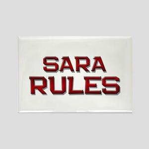 sara rules Rectangle Magnet