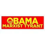 Obama, Marxist Tyrant Bumper Sticker