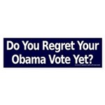 Do you Regret Your Obama Vote? Bumper Sticker
