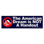 American Dream: NOT a Handout Bumper Sticker