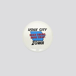 sioux city iowa - been there, done that Mini Butto