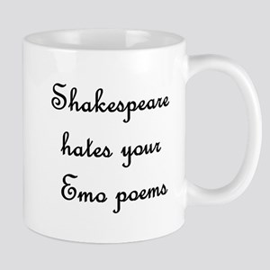 Shakespeare hates your emo po Mug