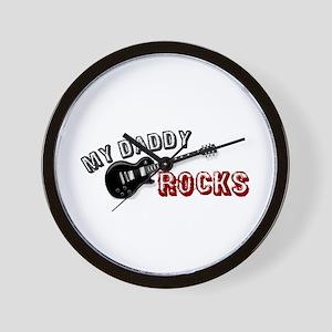 My Daddy Rocks Wall Clock