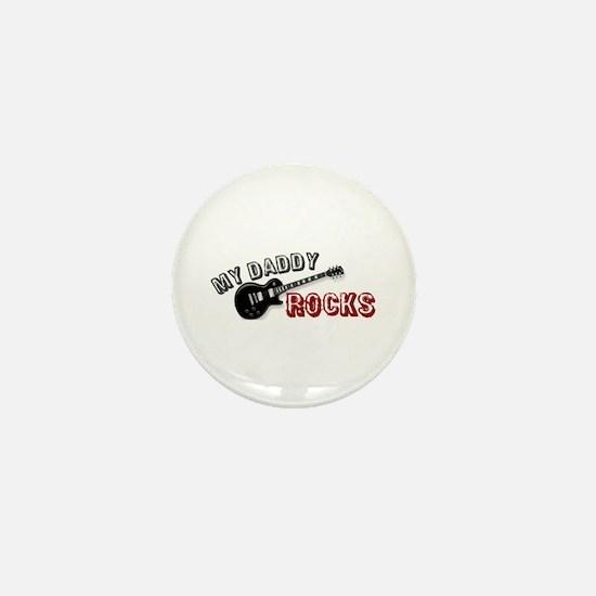 My Daddy Rocks Mini Button
