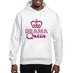 Drama Queen Hooded Sweatshirt