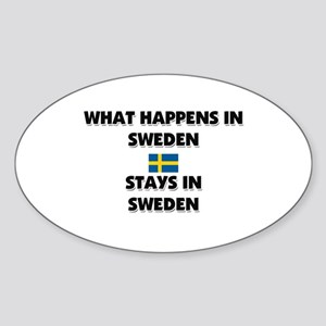 What Happens In SWEDEN Stays There Oval Sticker