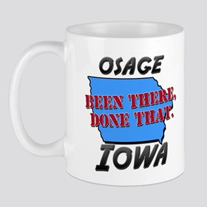 osage iowa - been there, done that Mug