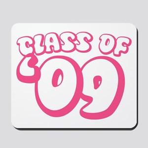 Class Of 09 (Pink Bubble) Mousepad