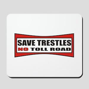SAVE TRESTLES! Mousepad