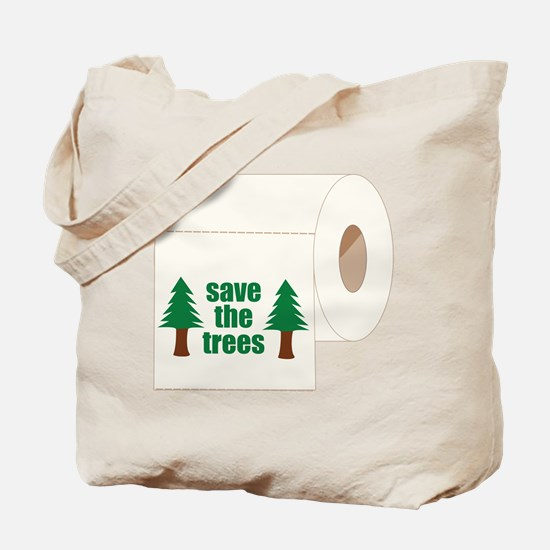 Save The Trees! Tote Bag