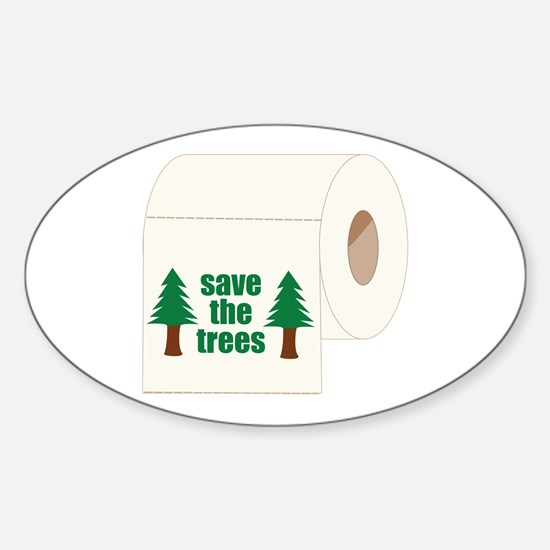 Save The Trees! Oval Decal