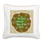 The Most Wonderful Time Of Square Canvas Pillow