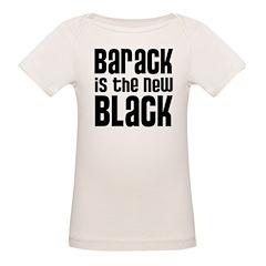 Barack is the New Black Organic Baby T-Shirt