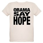 Obama Say Hope Organic Kids T-Shirt