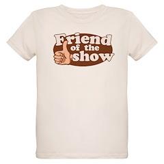 Friend of the Show Organic Kids T-Shirt