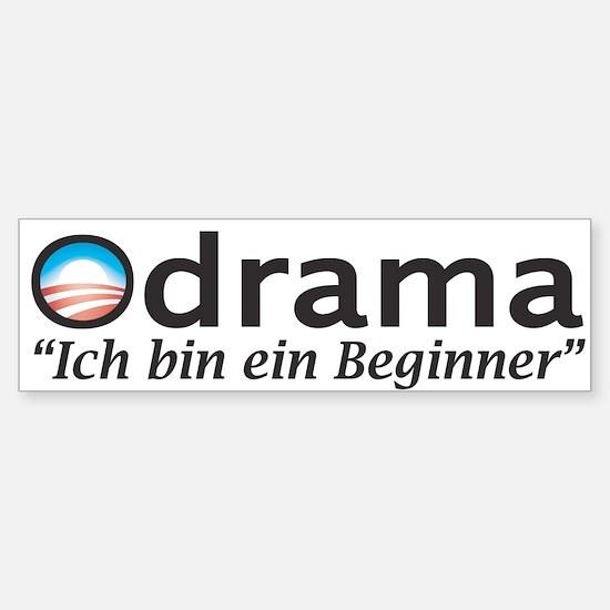 ODRAMA Bumper Bumper Bumper Sticker
