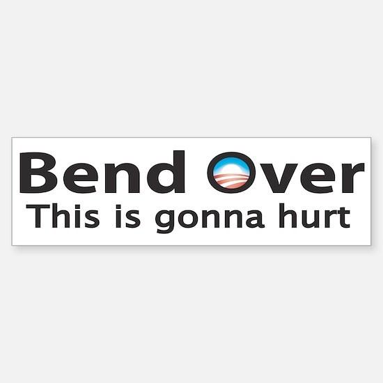 BEND OVER Bumper Bumper Bumper Sticker