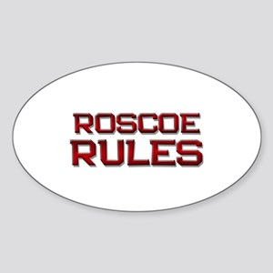 roscoe rules Oval Sticker