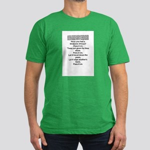 HAVE YOU HAD A KINDNESS SHOWN? Men's Fitted T-Shir