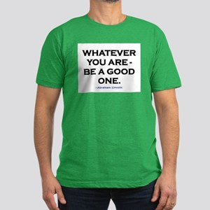 BE A GOOD ONE! Men's Fitted T-Shirt (dark)