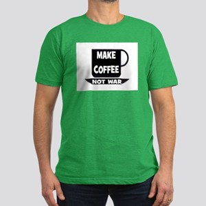 MAKE COFFEE - NOT WAR Men's Fitted T-Shirt (dark)