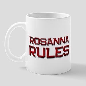 rosanna rules Mug