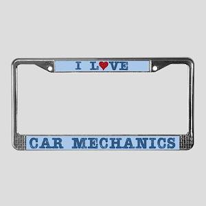 I Love Car Mechanics License Plate Frame