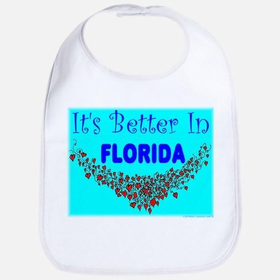 It's Better In Florida Bib