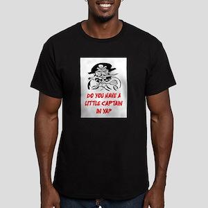GOT A LITTLE CAPTAIN IN YA? Men's Fitted T-Shirt (