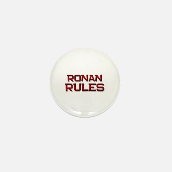 ronan rules Mini Button