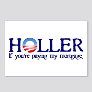 Holler If You're Paying My Mortgage Postcards (Pac