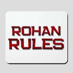 rohan rules Mousepad
