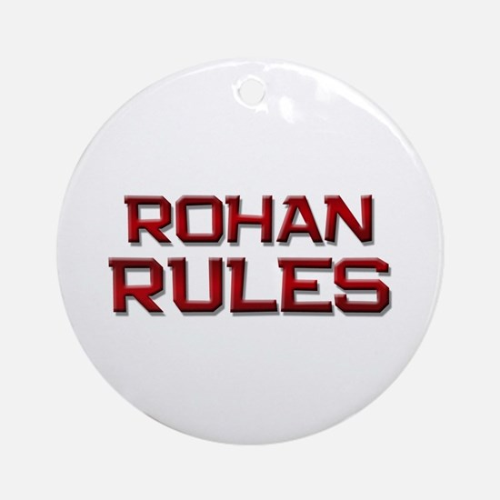 rohan rules Ornament (Round)