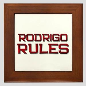 rodrigo rules Framed Tile