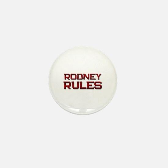 rodney rules Mini Button
