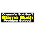 Blame Bush Bumper Sticker