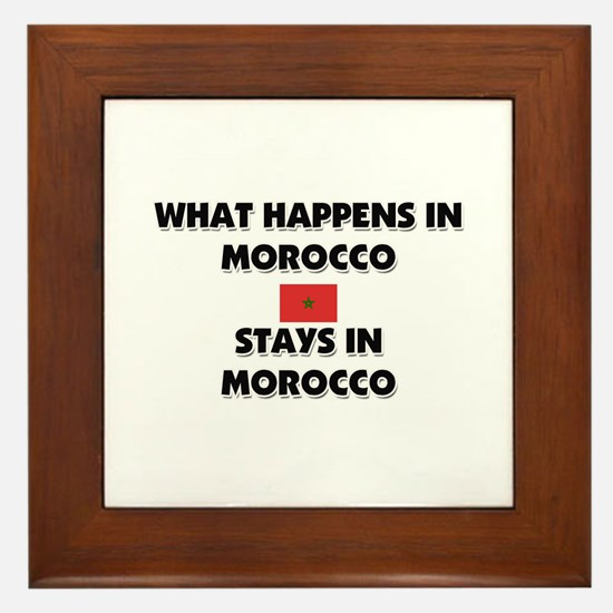 What Happens In MOROCCO Stays There Framed Tile
