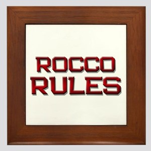 rocco rules Framed Tile