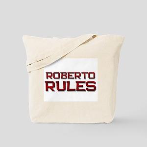 roberto rules Tote Bag