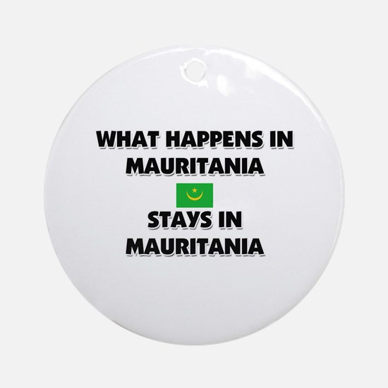 What Happens In MAURITANIA Stays There Ornament (R