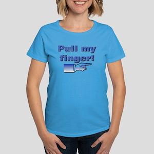 Pull my finger! Women's Dark T-Shirt