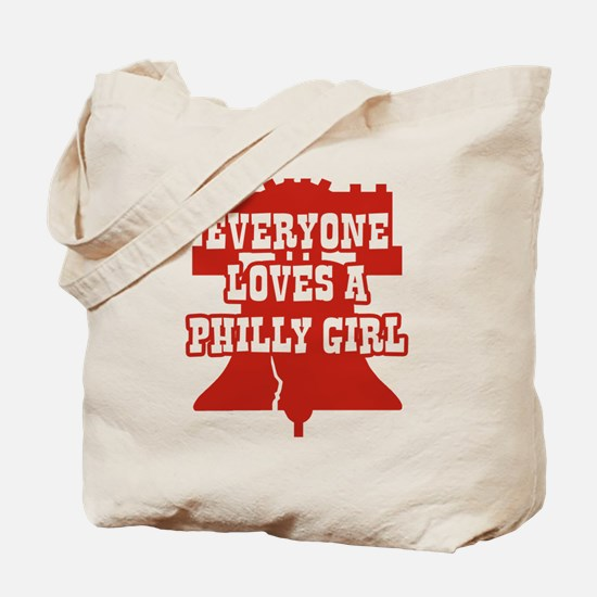Everyone Loves a Philly Girl Tote Bag
