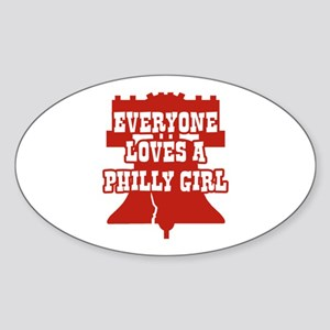 Everyone Loves a Philly Girl Oval Sticker