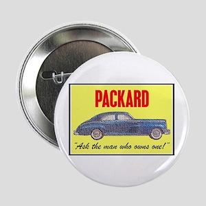 """""""1946 Packard Slogan"""" 2.25"""" Button"""