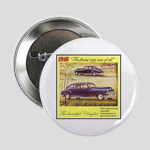 """""""1946 Chrysler Ad"""" 2.25"""" Button"""
