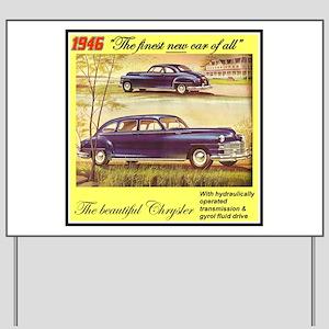"""1946 Chrysler Ad"" Yard Sign"