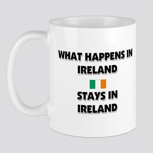 What Happens In IRELAND Stays There Mug
