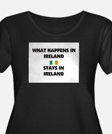 What Happens In IRELAND Stays There T