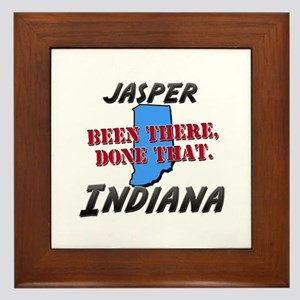 jasper indiana - been there, done that Framed Tile